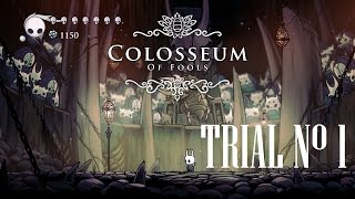 Hollow Knight [Colloseum of Fools - First Trial - Boss Fight] - Gameplay PC