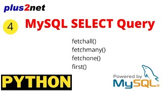 MySQL SELECT Query in Python using fetchall(), fetchmany(),fetchone(),first() methods by SQLAlchemy