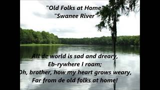 OLD FOLKS At HOME Swanee River Swanee Suwannee words lyrics FLORIDA State song STEPHEN FOSTER