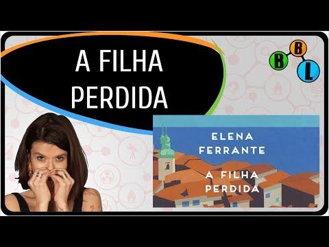 A Filha perdida - Elena Ferrante - Li Num Livro 16 | BláBláLogia