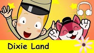 Dixie (Dixie Land, Dixie's Land) | Family Sing Along