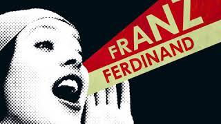 Franz Ferdinand I'm Your Villain Instrumental Original