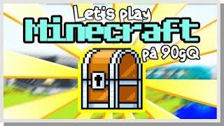 LP Minecraft på 90gQ #94 - SKATTJAKTEN BÖRJAR!
