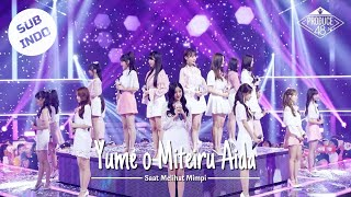 Produce 48 - Yume o mite iru aida  | As I Dreams (Japanese Ver.) [Lirik Indonesia]