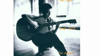 Ani DiFranco - The Slant (Like I Said 1994)