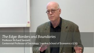 preview picture of video ''The Edge: borders and boundaries': Richard Sennett'