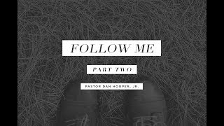 Follow Me (Part 2)