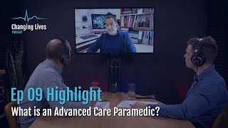 What is an Advanced Care Paramedic?   Understanding Role Levels within Paramedicine