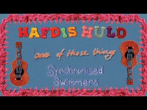 Hafdis Huld - One Of Those Things