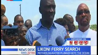 Likoni Ferry Search: Six days later, bodies of mother and daughter still in the deep sea