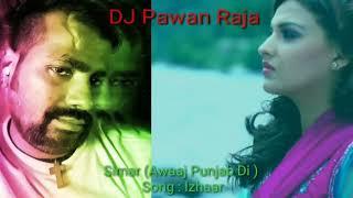 Ishaar Nahi Kardi Punjabi Song Mix By Hi Tech Pawan Raja