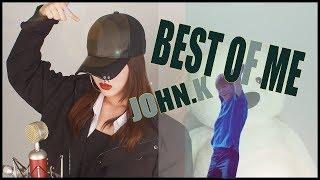 JOHN.k   Best Of Me 여자커버 COVER (G.C.F BGM) 띵곡!! 추천!!! [CVS]