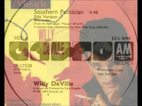 Willy deVille- Southern Politican from the album Miracle +Lyrics