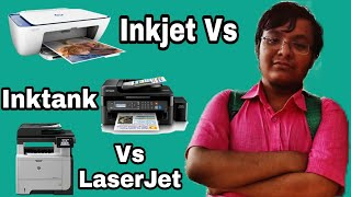 Inkjet Vs Inktank Vs LaserJet Printer...Which Is Better For You...??? Detailed Explanation