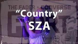 "SZA, ""Country"" - Live at The FADER FORT"