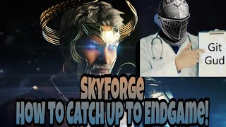 Skyforge - How To Catch Up To Current Content (Power Leveling)