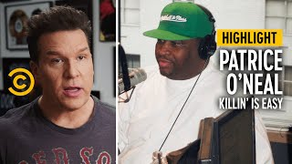 Patrice O'Neal Just Wanted to Be Himself - Patrice O'Neal: Killing is Easy