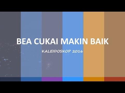 Kaleidoskop Direktorat Jenderal Bea & Cukai 2016