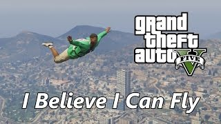 (GTA V) I Believe I Can Fly Music Video [PC Video Editor]