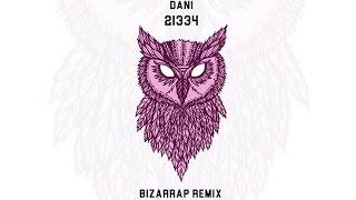 Dani   21334 (Bizarrap Remix)