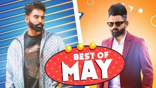 Best Of May 2019 (Video Jukebox) | Amrit Maan | Parmish Verma | Dilpreet Matharu | Latest Song 2019
