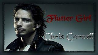 Chris Cornell - Flutter Girl (Lyrics Video)