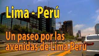 Un paseo por las avenidas de Lima Perú