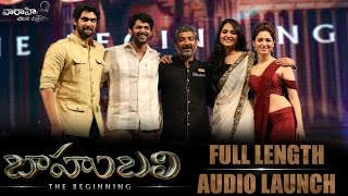 Baahubali - Audio Launch Full Video - Prabhas, Rana Daggubati, SS Rajamouli