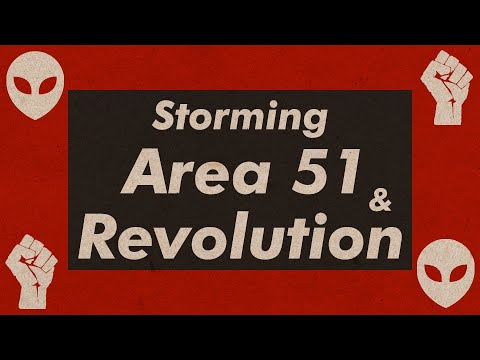 The Revolutionary Potential of the Area 51 Raid