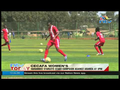 Harambee Starlets to start CECAFA campaign against Uganda at 3pm