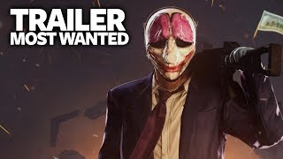 PAYDAY 2 The Most Wanted Trailer