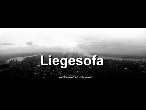 How to pronounce Liegesofa in German
