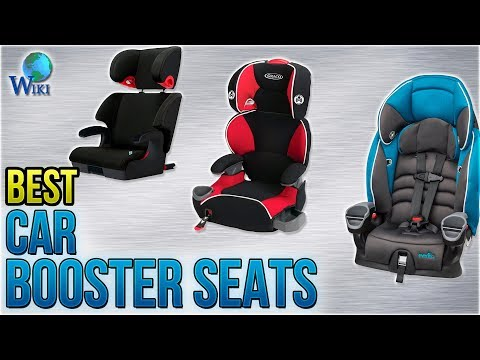 10 Best Car Booster Seats 2018
