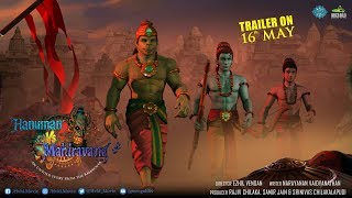 Hanuman Vs Mahiravana | Trailer Releasing on 16th May
