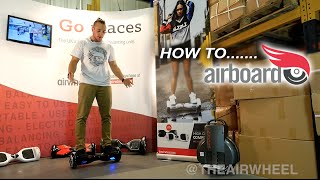 How To Ride a Hoverboard / Airboard - by The Airwheel