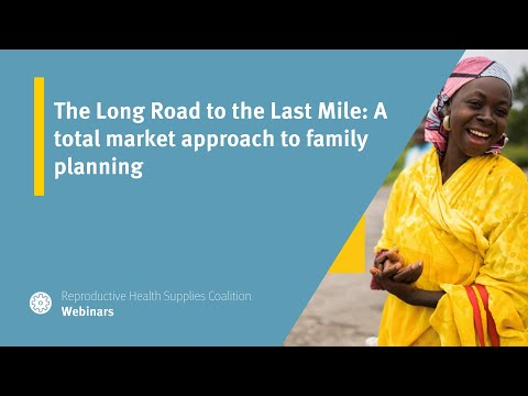 The Long Road to the Last Mile: A total market approach to family planning—learning from a private sector wholesaler landscape analysis for Malawi