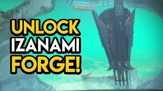 Destiny 2 - HOW TO UNLOCK THE IZANAMI FORGE!