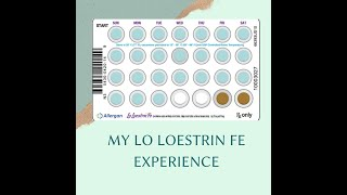 My Lo Loestrin FE Experience