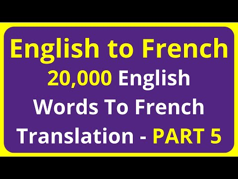20,000 English Words To French Translation Meaning - PART 5 | English to Francais translation