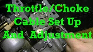 How to Set Up and Adjust Throttle and Choke Cables on Small Engines