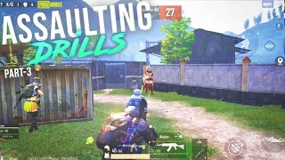 Assaulting Drills - PUBG MOBILE