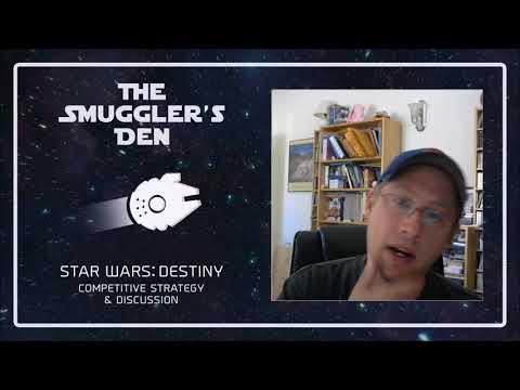 The Smugglers Den - A Star Wars Destiny Podcast - Ep. 47