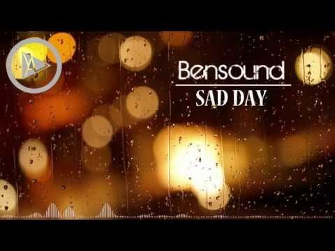 Sad Day - Bensound - смотреть онлайн на Hah Life