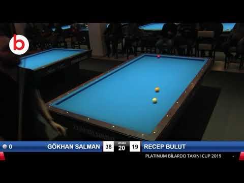 GÖKHAN SALMAN & RECEP BULUT Bilardo Maçı - PLATINUM BİLARDO TAKINI CUP 2019-SON 32