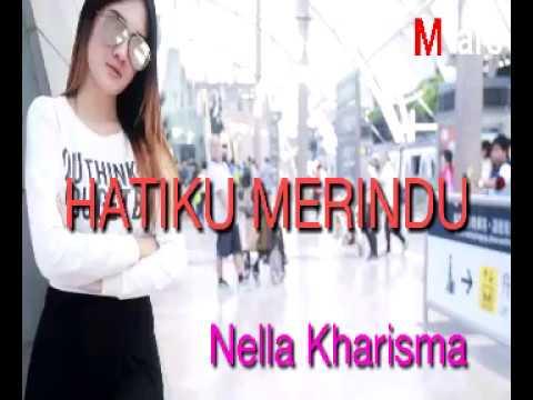 , title : 'Lirik lagu hatiku merindu - nella kharisma'