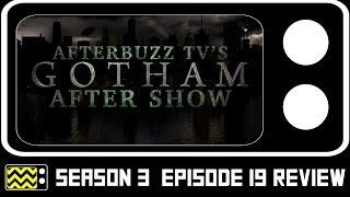 Gotham Season 3 Episode 19 Review & After Show | AfterBuzz TV