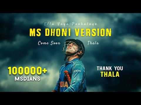 Download Come Soon Thala   Ellu Vaya Pookalaye Ms Dhoni Version   Asuran   Dot Creationz HD Mp4 3GP Video and MP3
