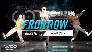 BURST!! | FrontRow | World of Dance Japan Qualifier 2017 | #WODJP17