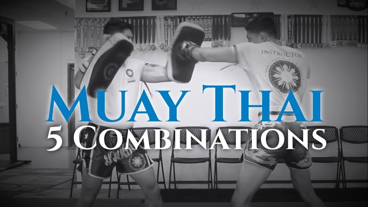 5 Essential Muay Thai Combinations