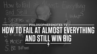 PNTV: How To Fail At Almost Everything And Still Win Big By Scott Adams